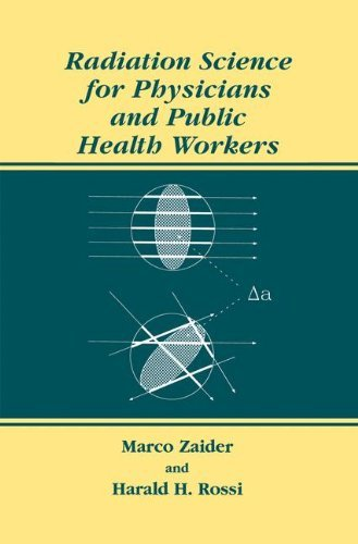 Marco Zaider - Radiation Science for Physicians and Public Health Workers