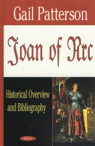 Joan of Arc: Historical Overview and Bibliography