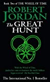 Robert Jordan The Great Hunt: Book 2 of the Wheel of Time: 2/12
