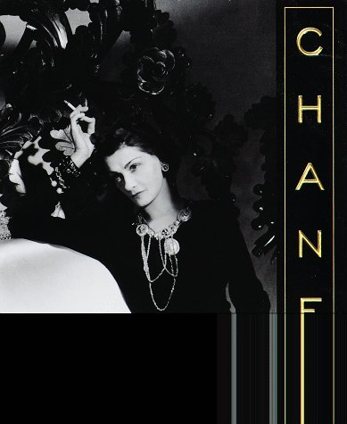 Chanel: Her style and her life