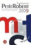 echange, troc Josette Rey-Debove, Alain Rey, Collectif - Le Nouveau Petit Robert : Dictionnaire alphabétique et analogique de la langue française
