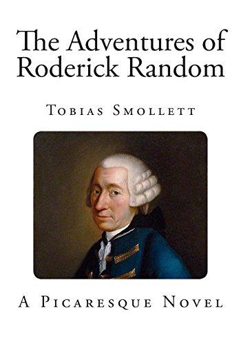 The Adventures of Roderick Random (Classic Tobias Smollett)