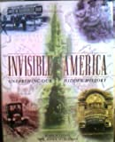 img - for Invisible America: Unearthing Our Hidden History (Henry Holt Reference Book) book / textbook / text book