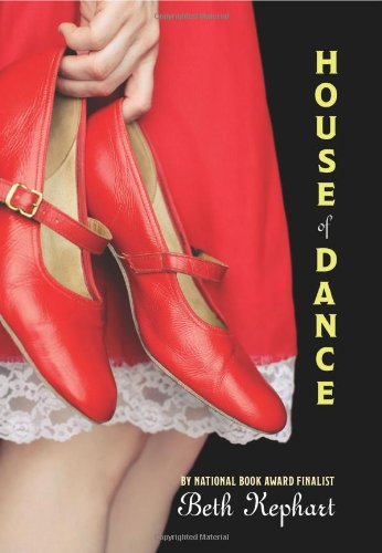 Cover of House of Dance (Laura Geringer Books)