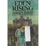 Eden Rising (0399126872) by Harris, Marilyn
