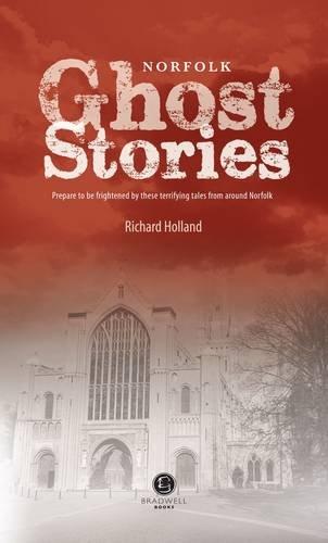 Norfolk Ghost Stories