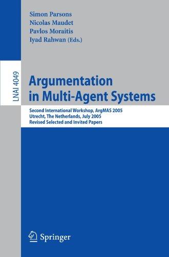 Argumentation in Multi-Agent Systems: Second International Workshop, ArgMAS 2005, Utrecht, Netherlands, July 26, 2005, R