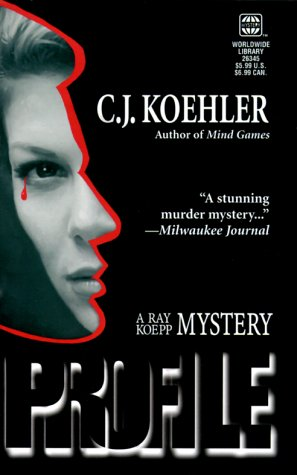 Profile (Ray Koepp Mysteries), Koehler