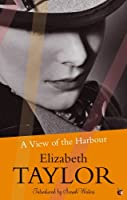 A View Of The Harbour: A Virago Modern Classic (VMC Book 562)