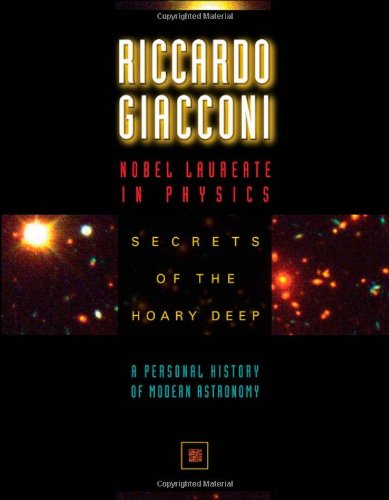 Secrets Of The Hoary Deep: A Personal History Of Modern Astronomy