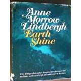 Earth Shine ~ Anne Morrow Lindbergh