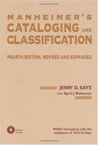 Manheimer's Cataloging and Classification: Revised and Expanded (Books in Library and Information Science Series)