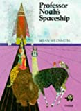 Professor Noah's Spaceship (0192721496) by Wildsmith, Brian