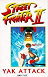 img - for Street Fighter II: Yak Attack book / textbook / text book
