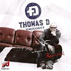 Cover: Thomas D - Kennzeichen D Remix Album