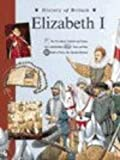 Andrew Langley History of Britain Topic Books: Elizabeth I Paperback