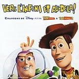 echange, troc Disney - Toy Story : Vers l'infini et au-delà