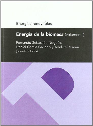 Energía de la biomasa II (Energías renovables)
