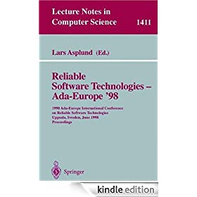 Reliable Software Technologies - Ada-Europe '98: 1998 Ada-Europe International Conference on Reliable Software Technologies, Uppsala, Sweden, June 8-12, ... (Lecture Notes in Computer Science)