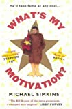 What's My Motivation?