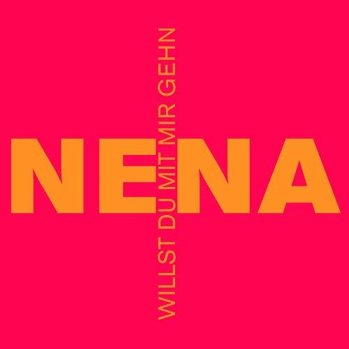Nena - Willst Du Mit Mir Gehn (CD2 - - Zortam Music