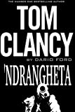 TOM CLANCY 'Ndrangheta