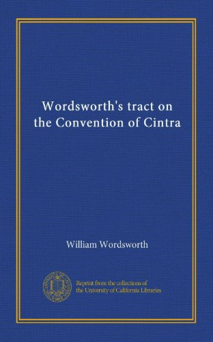 wordsworths-tract-on-the-convention-of-cintra