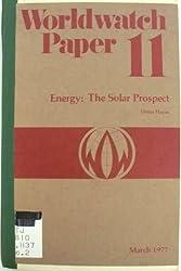 Energy: The Solar Prospect (Worldwatch paper)