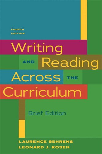 Writing & Reading Across the Curriculum, Brief...