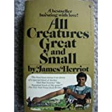 img - for All Creatures Great and Small by Herriot, James (1981) Mass Market Paperback book / textbook / text book