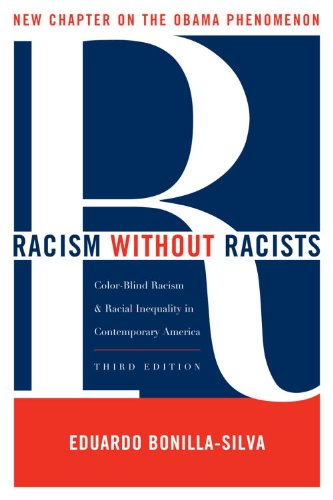 Racism without Racists: Color-Blind Racism and the...