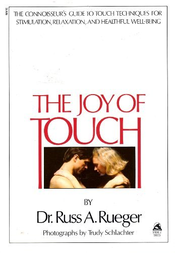 The joy of touch, Rueger, Russ A