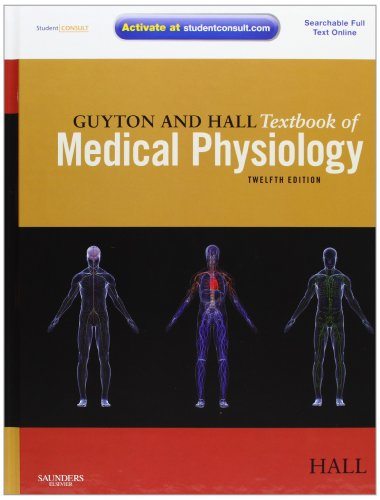 Guyton and Hall Textbook of Medical Physiology: with STUDENT...