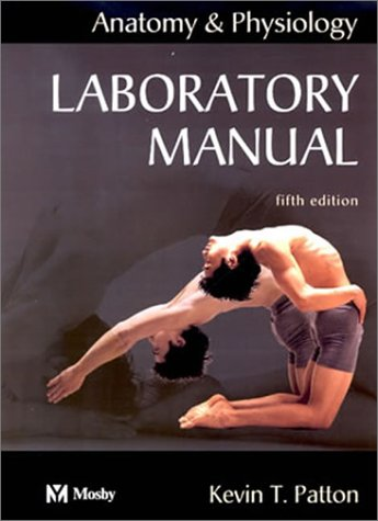 Laboratory Manual to Accompany Anatomy and Physiology