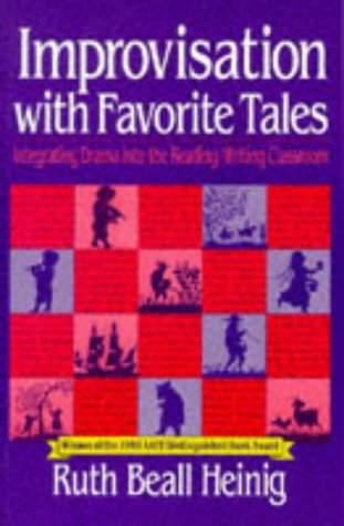 Improvisation with Favorite Tales: Integrating Drama into...