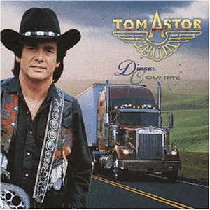 Tom Astor - Diesel Country - Zortam Music