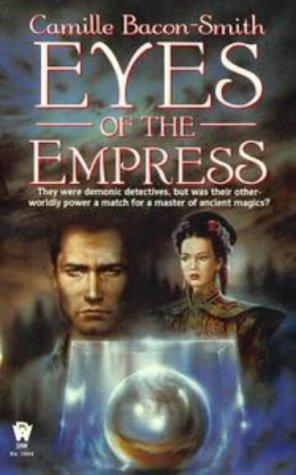 Eyes of the Empress, Camille Bacon-Smith