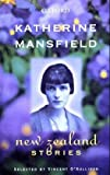 Katherine Mansfield: New Zealand Stories (019558404X) by Mansfield, Katherine