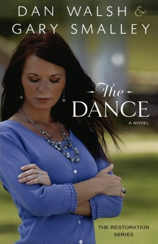 The Dance: A Novel (The Restoration Series) PDF