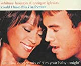 echange, troc Whitney Houston, Enrique Iglesias - Could I Have This Kiss Forever