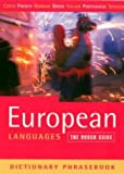 The Rough Guide to European Languages Dictionary Phrasebook: Czech, French, German, Greek, Italian, Portuguese, & Spanish (Rough Guide Phrasebooks) (185828466X) by Lexus