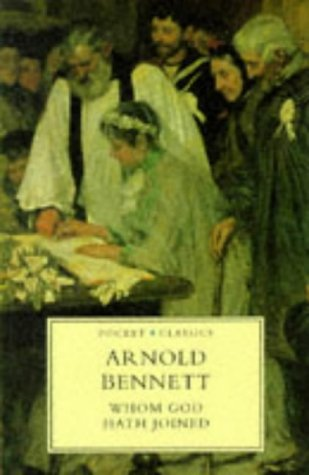 Whom God Hath Joined (Pocket Classics), ARNOLD BENNETT