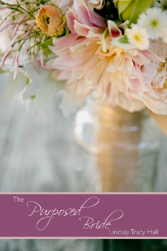The Purposed Bride