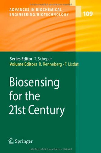 Biosensing For The 21St Century (Advances In Biochemical Engineering/Biotechnology)