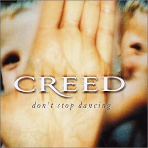 Creed - Don't Stop Dancing - Amazon.com Music