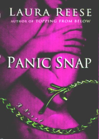 Panic Snap, LAURA REESE
