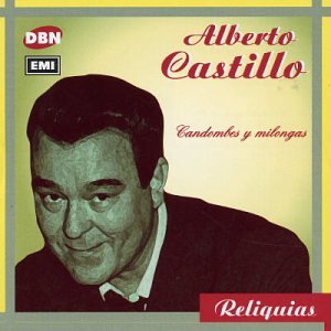 Alberto Castillo - Candombes Y Milongas - Amazon.com Music