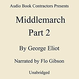 Middlemarch, Volume II Audiobook
