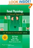 Renal Physiology: A Clinical Approach (Integrated Physiology Series)