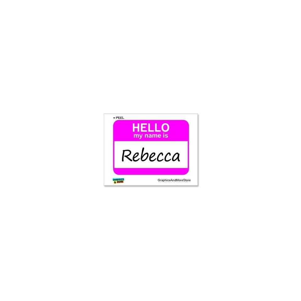 Hello My Name Is Rebecca   Window Bumper Laptop Sticker